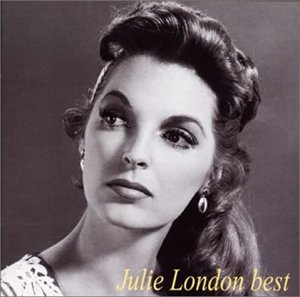 女優としても活躍していたジュリーロンドン。このベストのアルバムは全ての曲が素晴らしい。